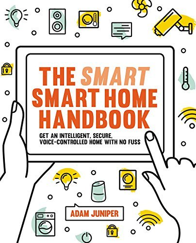 The Smart Smart Home Handbook: Control Your Home With Your Voice (English Edition)