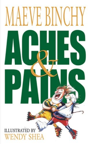 Aches & Pains by Maeve Binchy