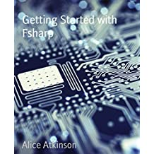 Getting Started with Fsharp (English Edition)