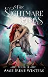 The Nightmare Birds (Strange Luck Book 2) by Amie Irene Winters