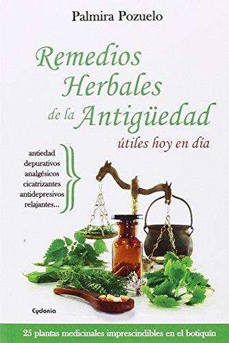 Remedios Herbales De La Antigüedad Útiles Hoy En Día (Vida actual)