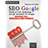 SEO Google. Guida al web marketing con gli strumenti di Google