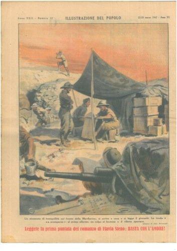 """Un momento di tranquillita' sul fronte della Marmarica; si scrive a casa e si legge il giornale. La tenda e """"a scomparsa"""" : al primo allarme, un colpo al bastone e il rilievo sparisce."""