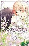 Good morning, little Briar-Rose, tome 3 par Morino