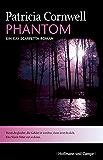 Phantom: Kay Scarpettas vierter Fall