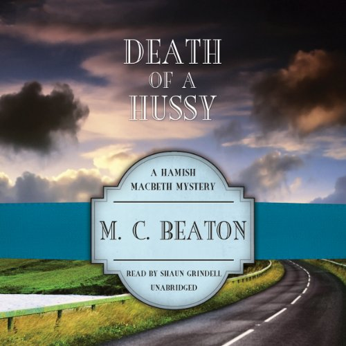 Death of a Hussy (Hamish Macbeth Mysteries)