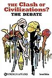 The Clash of Civilizations? the Debate