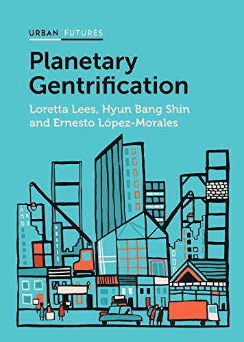 Planetary Gentrification (Urban Futures)