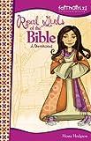 Real Girls of the Bible: A Devotional (Faithgirlz!)