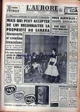 Telecharger Livres AURORE L No 5321 du 13 10 1961 LE F L N ET LE SAHARA MICHEL DEBRE LE POSTE EMETTEUR PIRATE DE L O A S SAISI A ALGER BERLIN KENNEDY KHROUCHTCHEV VON BRENTANO PRIX AGRICOLES FARAH DIBA (PDF,EPUB,MOBI) gratuits en Francaise