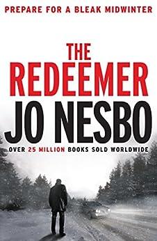 The Redeemer: A Harry Hole thriller (Oslo Sequence 4) par [Nesbo, Jo]
