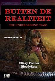 Buiten de realiteit (The Underground Wars - dutch edition Book 1)