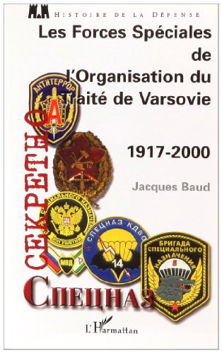 Les forces spéciales de l'organisation du Traité de Varsovie, 1917-2000