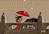 Regenschirm (Wandkalender 2019 DIN A3 quer): Nicht jeder hat einen, aber jeder hätte gern einen wenn es regnet. (Monatskalender, 14 Seiten ) (CALVENDO Kunst)