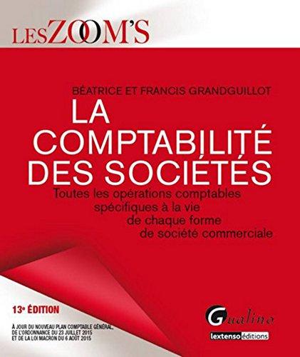 Zoom's La Comptabilité des sociétés 2015-2016, 13ème Ed.