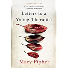 Letters to a Young Therapist (Letters to a Young...)