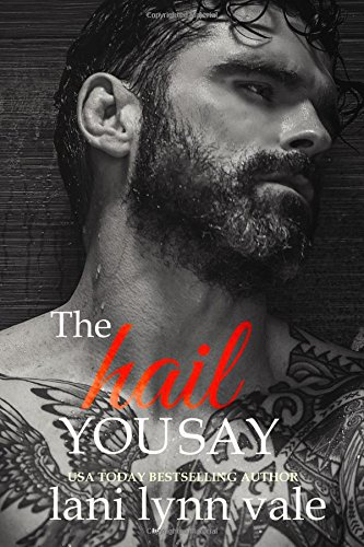The Hail You Say: Volume 5 (The Hail Raisers)