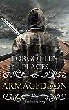 Forgotten Places: Armageddon (Band 7) (Forgotten Places )
