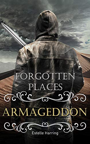 Forgotten Places: Armageddon (Band 7) (Forgotten Places )