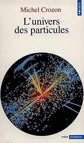 Univers Des Particules(l')