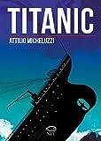 Titanic. Ediz. integrale