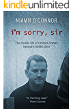 I'm Sorry, Sir: The double life of Graham Dwyer, Ireland's BDSM Killer