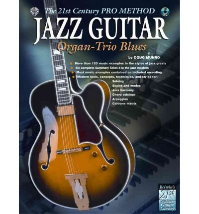 the-21st-century-pro-method-jazz-guitar-organ-trio-blues-spiral-bound-book-cd-author-warner-brothers
