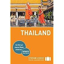 Stefan Loose Reiseführer Thailand: mit Downloads aller Karten (Stefan Loose Travel Handbücher E-Book)