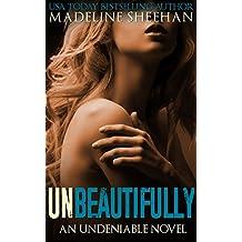 Unbeautifully (Undeniable Book 2) (English Edition)