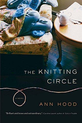 The Knitting Circle: A Novel by Ann Hood (2008-01-17)