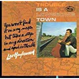 Trouble Is A Lonesome Town [Expanded Edition] [VINYL]