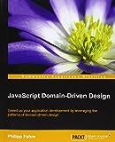 JavaScript Domain-Driven Design (English Edition)