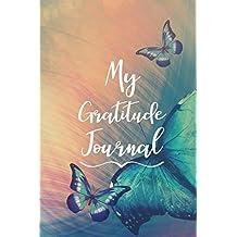 My Gratitude Journal: Gratitude Journal Notebook For Women V12
