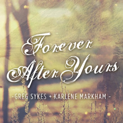 Forever After Yours