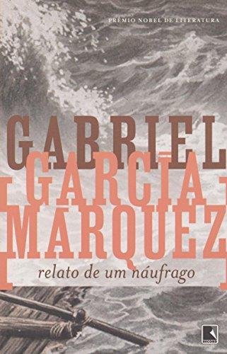 Relato de Um Naufrago (Em Portuguese do Brasil)