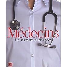 Médecins, un serment et des vies
