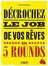 Décrochez le job de vos rêves en 5 rounds par Uriel