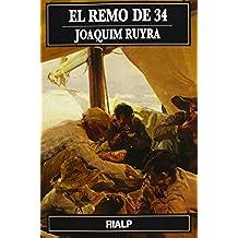 El Remo De 34 (Narraciones y novelas)