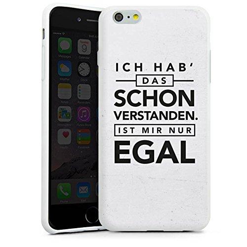 Apple iPhone 7 Hülle Case Handyhülle Sprüche Statement Spruch Silikon Case weiß