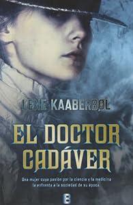El doctor cadáver par Lene Kaaberbol