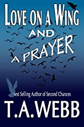 Love on a Wing and a Prayer (English Edition)