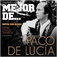 Lo Mejor De Paco De Lucía