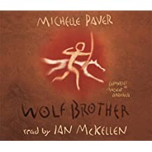 Wolf Brother: Book 1 (Chronicles of Ancient Darkness, Band 1)