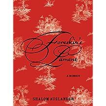 Foreskin's Lament: A Memoir (English Edition)