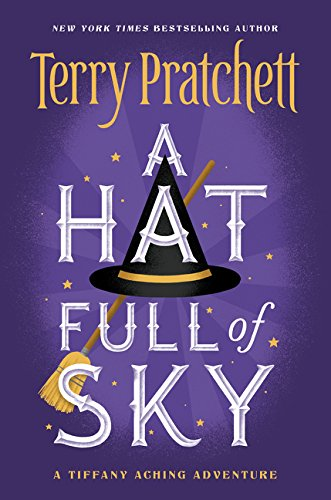 A Hat Full of Sky (Tiffany Aching, Band 2) -