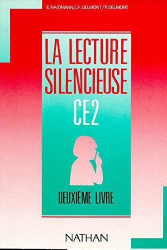 La lecture silencieuse CE2, 2e livre