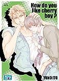 How do you like cherry Boy ? Livre (Manga) - Yaoi