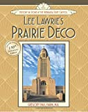 Lee Lawrie's Prairie Deco: History in Stone at the Nebraska State Capitol