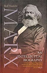[Karl Marx: An Intellectual Biography] (By: Rolf Hosfeld) [published: February, 2013]