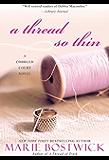A Thread So Thin (Cobbled Court Quilts)
